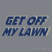 Get off my lawn - old mannish shirt