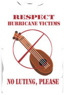 Respect hurricane victims - no luting please