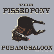 pissed, pony, pub, saloon, bar, drunk, drink, drinking, horse, passed out  Fake bar shirt Keywords: pissed, pony, pub, saloon, bar, drunk, drink, drinking, horse, passed out