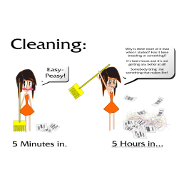 Cleaning - Easy-peasey!  Five hours later... Why is there more than when I started? Is it breeding or something!? I's been hours and it's not getti Keywords: broom, cleaning, cleaning, mess, work, not getting any better, breeding, messy, clutter, cluttered, broom, meltdown, fit, snap, zombie process, angry, i hate cleaning, cleaning sucks, conniption sweeping sweep dust pan dustpan