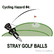 Cycling Hazards - Stray Golf Balls